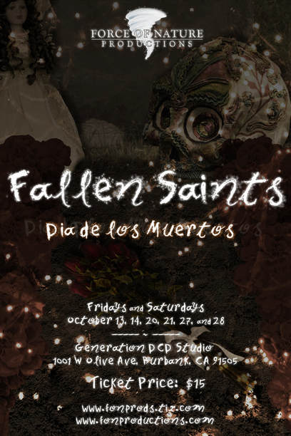 "Force of Nature Productions Presents: ""Fallen Saints: Dia De Los Muertos"" @ Generation DCD Studio 